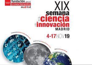 Actividades para la XIX Semana de la Ciencia Madrid
